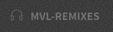 MVL-Remixes
